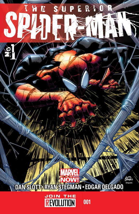 Cover of The Superior Spider-Man #1. Last change to dodge spoilers, kid!